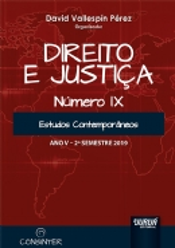 Direito e Justiça - Ano V - IX - 2º Semestre 2019 - Estudos Contemporâneos