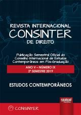 Revista Internacional Consinter de Direito - Ano V - Número IX - 2º Semestre 2019 - Estudos Contemporâneos