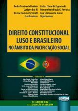 Direito Constitucional Luso e Brasileiro no Âmbito da Pacificação Social