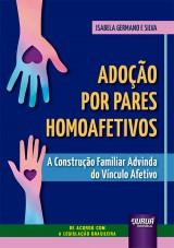 Adoção por Pares Homoafetivos