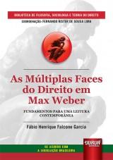 Múltiplas Faces do Direito em Max Weber, As