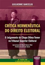 Crítica Hermenêutica do Direito Eleitoral