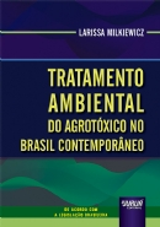 Tratamento Ambiental do Agrotóxico no Brasil Contemporâneo