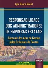 Responsabilidade dos Administradores de Empresas Estatais