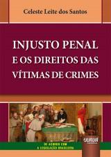 Injusto Penal e os Direitos das Vítimas de Crimes