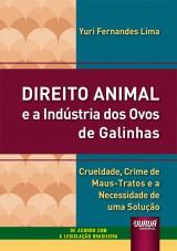 Direito Animal e a Indústria dos Ovos de Galinhas