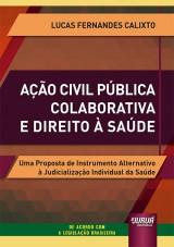 Ação Civil Pública Colaborativa e Direito à Saúde