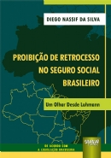 Proibição de Retrocesso no Seguro Social Brasileiro