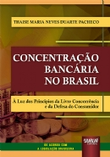 Concentração Bancária no Brasil