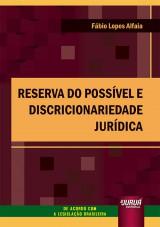 Reserva do Possível e Discricionariedade Jurídica
