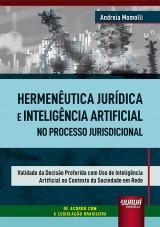 Hermenêutica Jurídica e Inteligência Artificial no Processo Jurisdicional