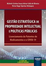 Gestão Estratégica de Propriedade Intelectual e Políticas Públicas