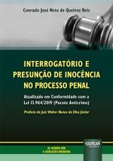 Interrogatório e Presunção de Inocência no Processo Penal