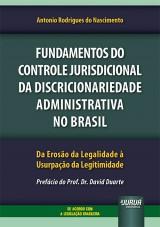 Fundamentos do Controle Jurisdicional da Discricionariedade Administrativa