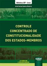 Controle Concentrado de Constitucionalidade dos Estados-Membros