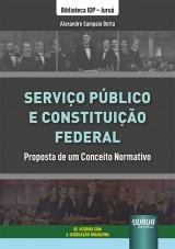 Serviço Público e Constituição Federal