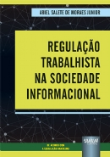 Regulação Trabalhista na Sociedade Informacional