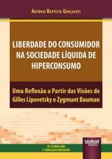 Liberdade do Consumidor na Sociedade Líquida de Hiperconsumo
