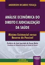 Análise Econômica do Direito e Judicialização da Saúde