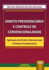 Direito Previdenciário e Controle de Convencionalidade