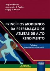 Princípios Modernos da Preparação de Atletas de Alto Rendimento