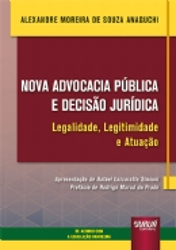 Nova Advocacia Pública e Decisão Jurídica