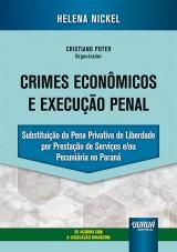 Crimes Econômicos e Execução Penal