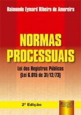 Capa do livro: Normas Processuais - Lei dos Registros P�blicos, 2� Edi��o, Eymard Amoreira