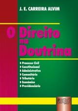 Capa do livro: Direito na Doutrina, O, J. E. Carreira Alvim