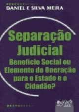 Capa do livro: Separação Judicial, Daniel e Silva Meira