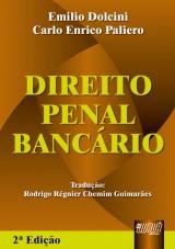 Capa do livro: Direito Penal Bancário, Emílio Dolcini e Carlo Enrico Paliero