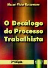 Capa do livro: Decálogo do Processo Trabalhista, O, Mozart Victor Russomano
