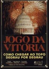 Capa do livro: Jogo da Vitória, Sérgio Iacovone, José Roberto Orquiza e Fernando Carvalho
