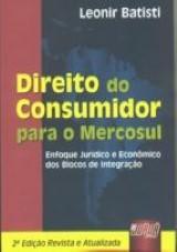Capa do livro: Direito do Consumidor para o Mercosul, Leonir Batisti