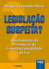 Capa do livro: Legislação Suspeita?, Sérgio Fernando Moro