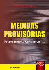 Capa do livro: Medidas Provis�rias - O Regime Jur�dico Constitucional, 2� Edi��o, Cl�lio Chiesa