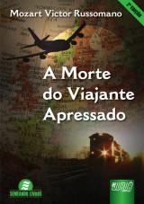 Capa do livro: Morte do Viajante Apressado, A - 2ª Edição, Mozart Victor Russomano