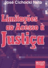 Capa do livro: Limitações ao Acesso à Justiça, José Cichocki Neto