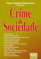 Capa do livro: Crime e Sociedade, Organizador: Cezar Roberto Bitencourt