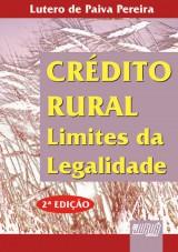Capa do livro: Crédito Rural - Limites da Legalidade, Lutero de Paiva Pereira