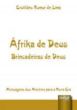 Capa do livro: �frika de Deus - Brincadeiras de Deus, Erotildes Rumor de Lima