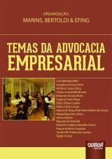 Capa do livro: Temas da Advocacia Empresarial, Organizadores: James Marins, Bertoldi e Antônio Carlos Efing
