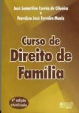 Capa do livro: Curso de Direito de Família, José Lamartine C. de Oliveira & Francisco J. Ferreira Muniz