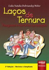 Capa do livro: Laços de Ternura, Lidia Weber