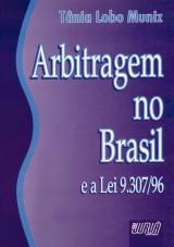 Capa do livro: Arbitragem no Brasil e a Lei 9.307/96, Tânia Lobo Muniz