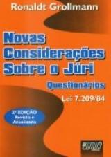 Capa do livro: Novas Considerações sobre o Júri - Questionários, Ronaldt Grollmann