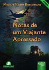 Capa do livro: Notas de um Viajante Apressado, Mozart Victor Russomano