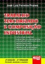 Capa do livro: Trabalho Terceirizado e Composição Industrial, José Luiz Ferreira Prunes