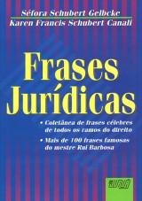 Capa do livro: Frases Jurídicas, Séfora Schubert Gelbcke e Karen Francis Schubert Canali