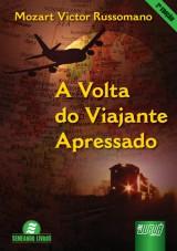 Capa do livro: Volta do Viajante Apressado, A - 2ª Edição, Mozart Victor Russomano